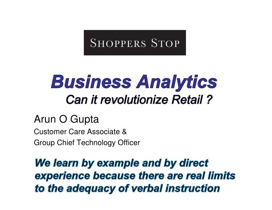 Arun O Gupta Customer Care Associate & Group Chief Technology Officer