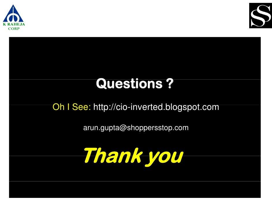 Questions ?           Q   ti Oh I See: htt // i i      S    http://cio-inverted.blogspot.com                           t d...