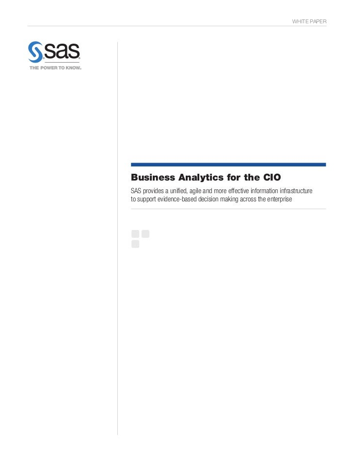 WHITE PAPERBusiness Analytics for the CIOSAS provides a unified, agile and more effective information infrastructureto sup...