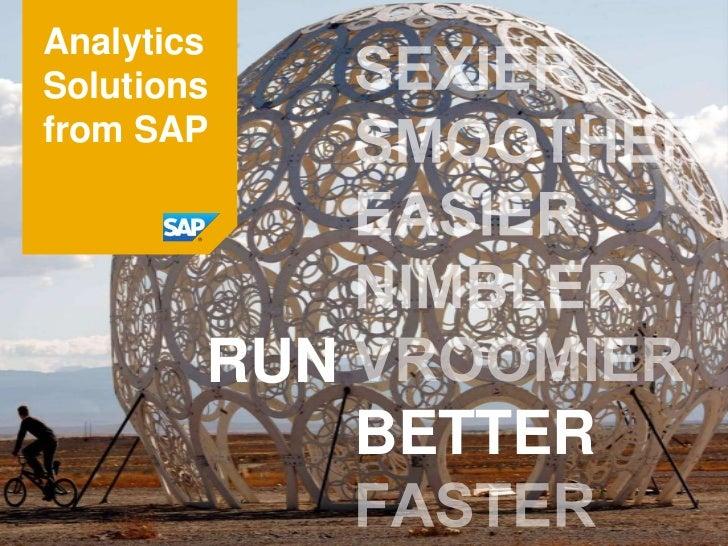 AnalyticsSolutionsfrom SAP        RUN              BETTER