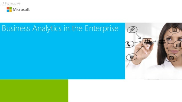 Business Analytics in the Enterprise