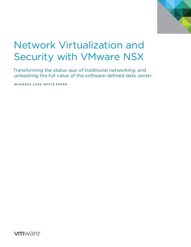 Business and Economic Benefits of VMware NSX
