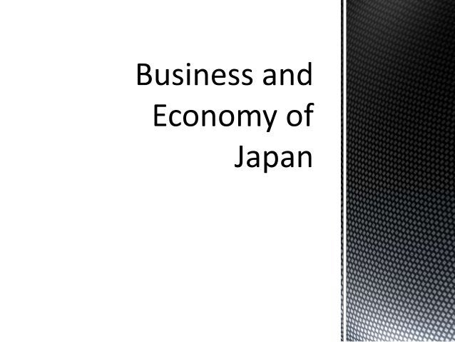  The economy of Japan is the third  largest national economy in the  world after the United States and  the Peoples Repub...