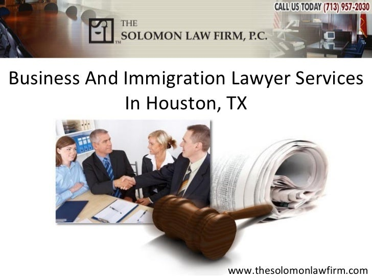 Business And Immigration Lawyer Services             In Houston, TX                        www.thesolomonlawfirm.com
