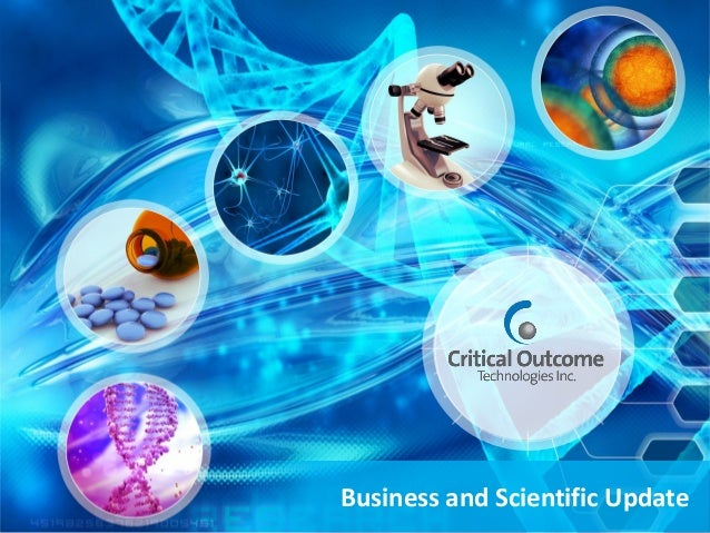 Business and Scientific Update