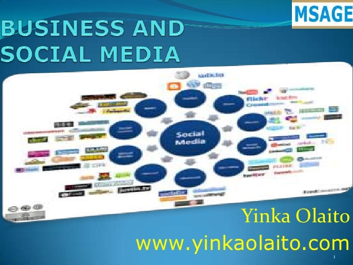 BUSINESS AND SOCIAL MEDIA<br />YinkaOlaito<br />www.yinkaolaito.com<br />1<br />