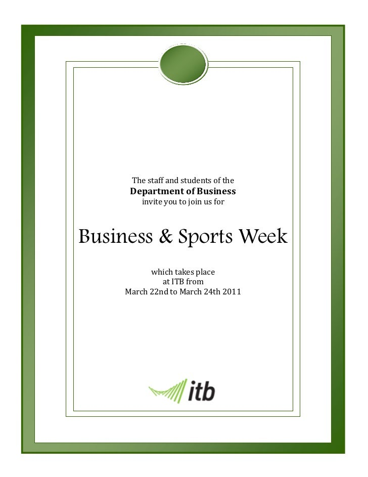 The staff and students of the     Department of Business        invite you to join us forBusiness & Sports Week          w...