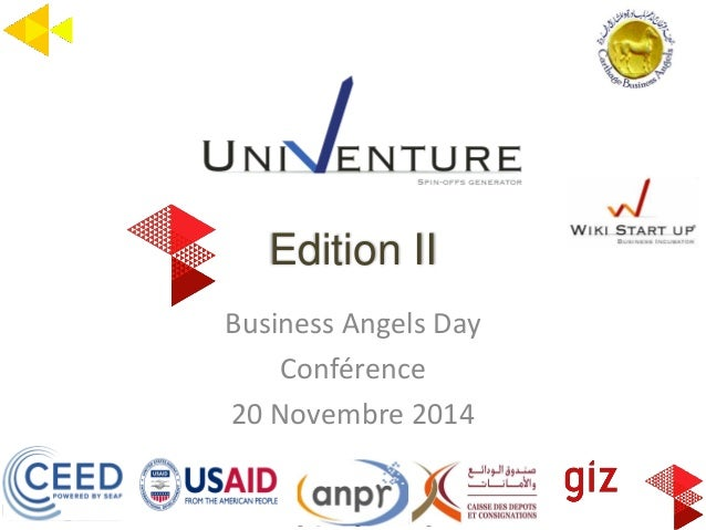 Copyright@Carthage Business Angels 2014  Edition II  Business Angels Day  Conférence  20 Novembre 2014