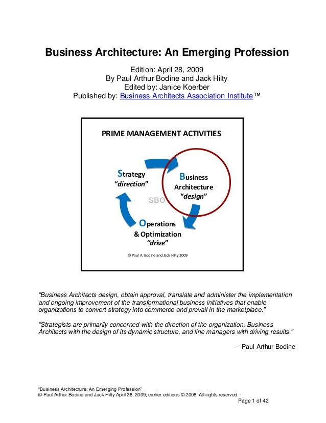 Business Architecture: An Emerging Profession                                Edition: April 28, 2009                      ...