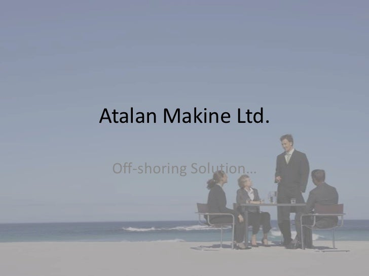 Business atalan makine ltd