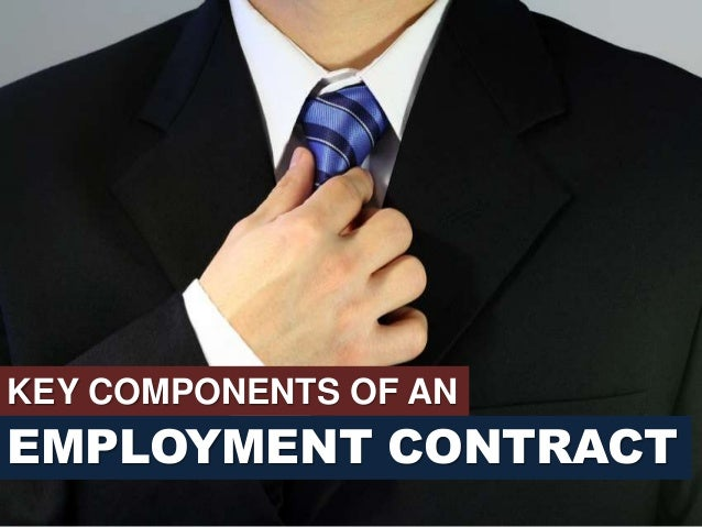 KEY COMPONENTS OF AN EMPLOYMENT CONTRACT
