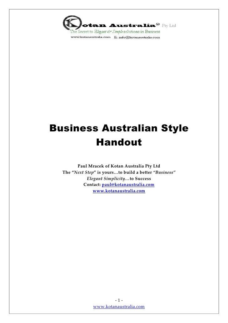 "Business Australian Style        Handout        Paul Mracek of Kotan Australia Pty Ltd  The ""Next Step"" is yours…to build ..."