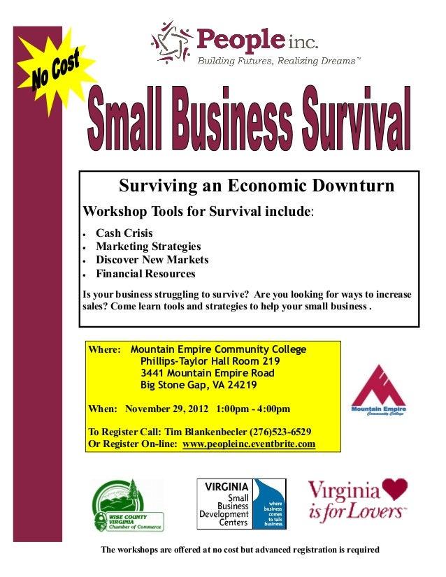 Surviving an Economic DownturnWorkshop Tools for Survival include:    Cash Crisis    Marketing Strategies    Discover N...