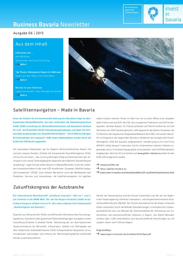 Business Bavaria NewsletterAus dem InhaltAusgabe 06 | 2013Se ite 1w w w.inve st-in-ba va ria.de5 Minuten mit ...Jens Mühlh...