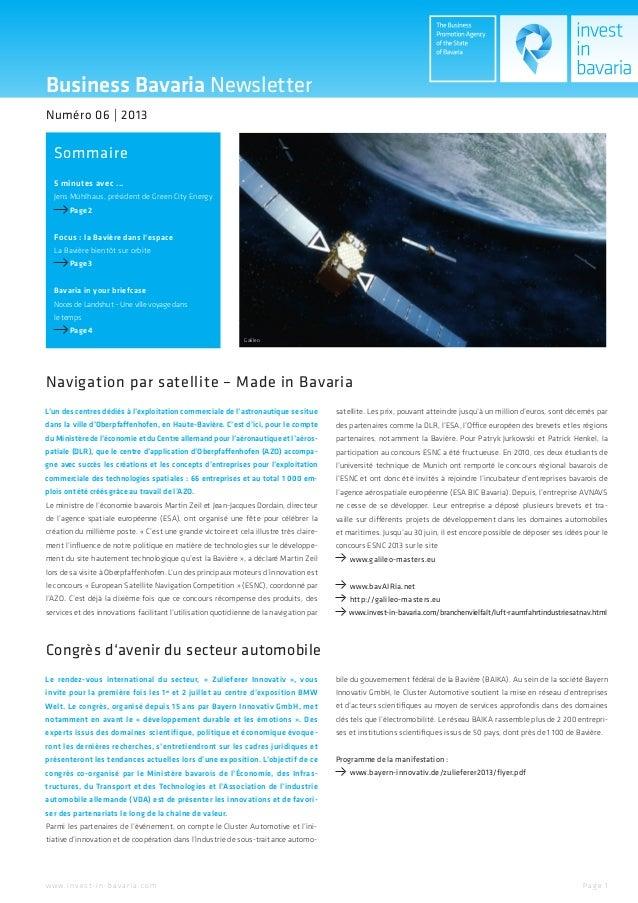 Business Bavaria NewsletterSommaireNuméro 06 | 20135 minutes avec ...Jens Mühlhaus, président de Green City EnergyPage 2Fo...