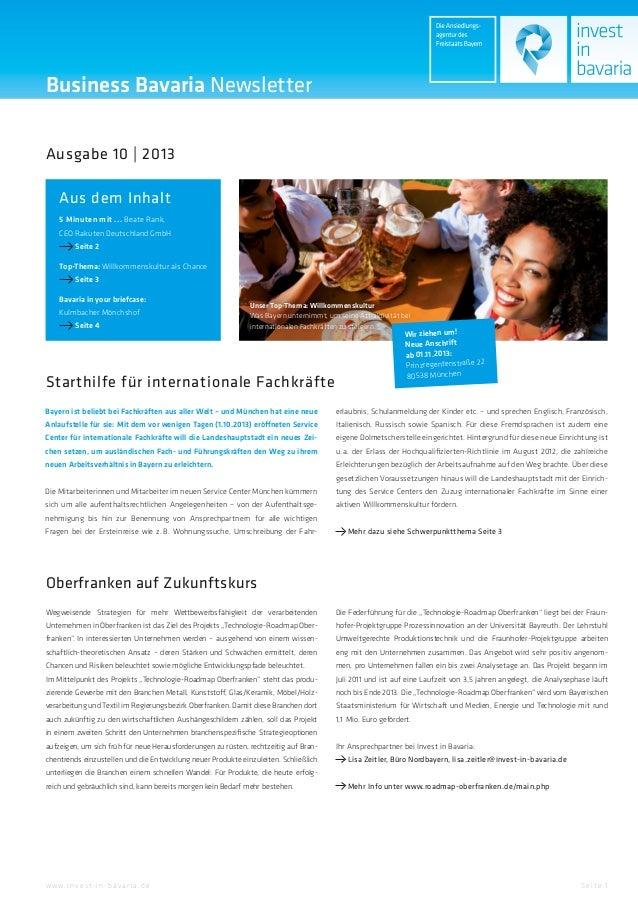 Business Bavaria Newsletter Ausgabe 10 | 2013 Aus dem Inhalt 5 Minuten mit ... Beate Rank, CEO Rakuten Deutschland GmbH Se...