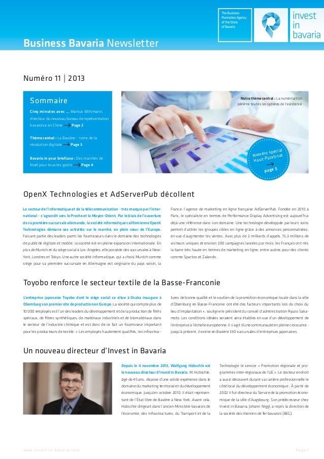 Business Bavaria Newsletter Numéro 11 | 2013 Sommaire  Notre thème central : La numérisation pénètre toutes les sphères de...
