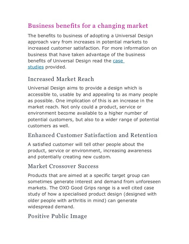 Business benefits for a changing market  The benefits to business of adopting a Universal Design  approach vary from incre...