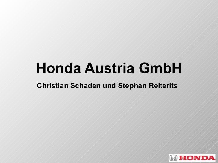Honda Austria GmbH Christian Schaden und Stephan Reiterits
