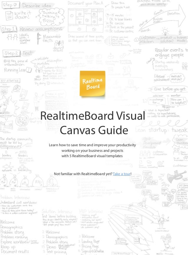 RealtimeBoard Visual Canvas Guide Not familiar with RealtimeBoard yet? Take a tour! Learn how to save time and improve you...