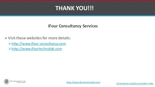 iFour Consultancy Services  Visit these websites for more details: http://www.ifour-consultancy.com http://www.ifourtec...