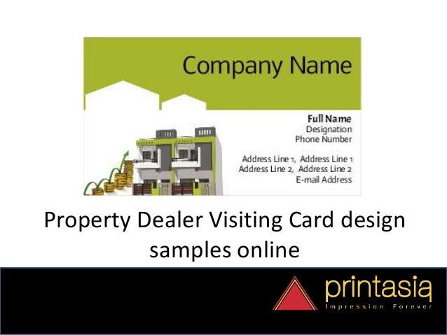 Business card designs property dealer printasia property dealer visiting card design samples online reheart Gallery