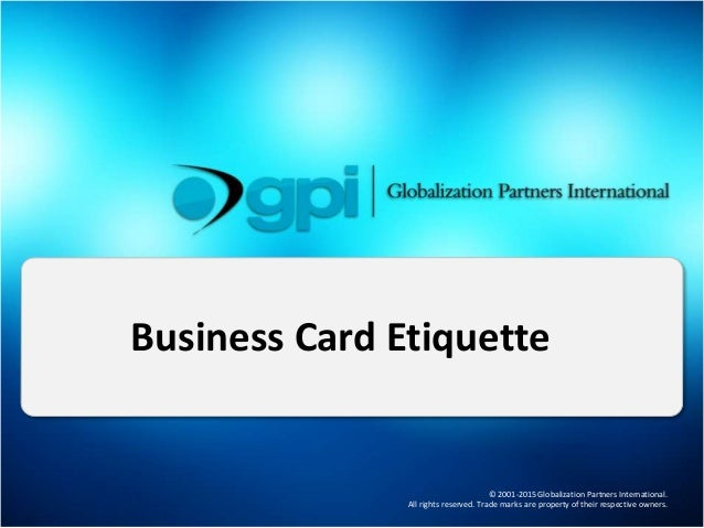 © 2001-2015 Globalization Partners International. All rights reserved. Trade marks are property of their respective owners...
