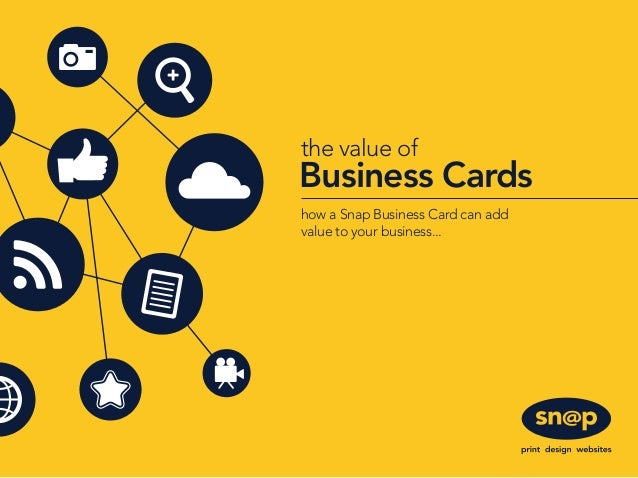 Snap the value of business cards business cards the value of how a snap business card can add value to your business colourmoves