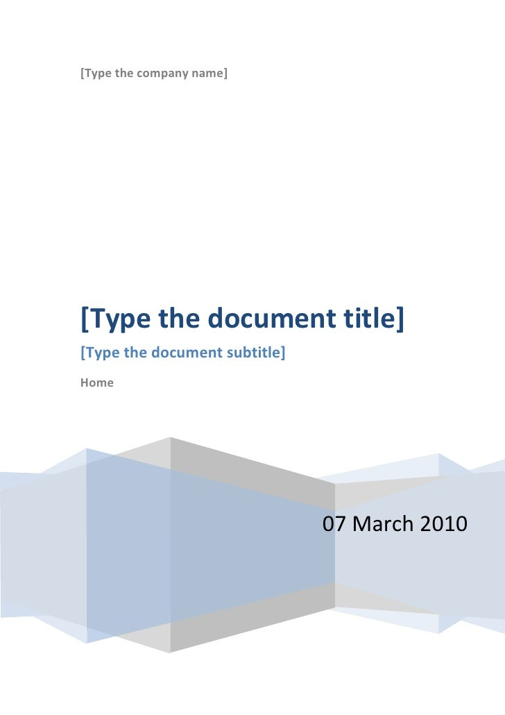 [Type the company name][Type the document title][Type the document subtitle]Home                               07 March 2010