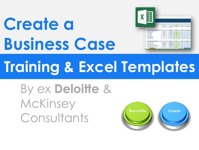 Simple business case template by ex mckinsey consultants create a business case training excel templates by ex deloitte mckinsey consultants flashek Choice Image
