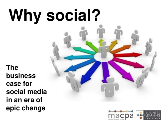 Why social? The business case for social media in an era of epic change