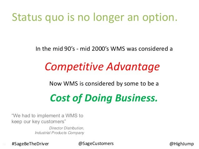 """In the mid 90's - mid 2000's WMS was considered a Now WMS is considered by some to be a """"We had to implement a WMS to keep..."""