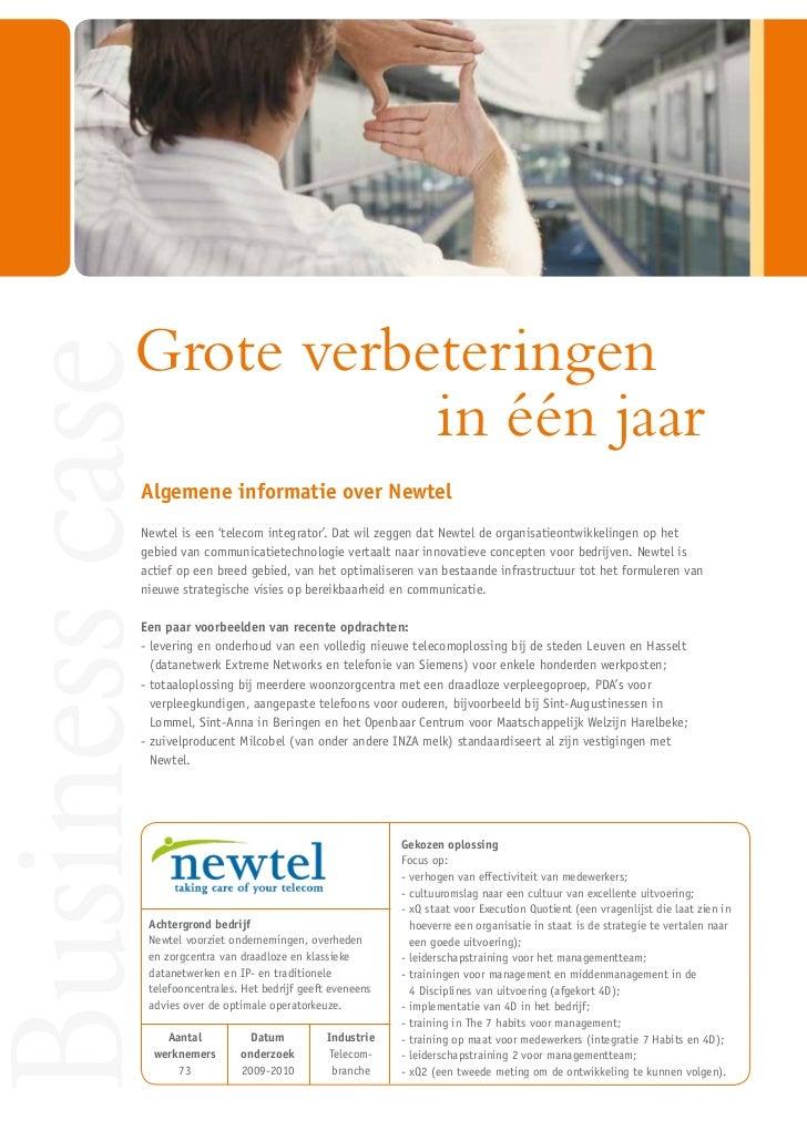 Grote verbeteringenBusiness case                     in één jaar          Algemene informatie over Newtel          Newtel ...