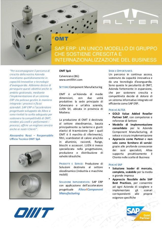 OMT                                         SAP ERP: UN UNICO MODELLO DI GRUPPO                                         CH...