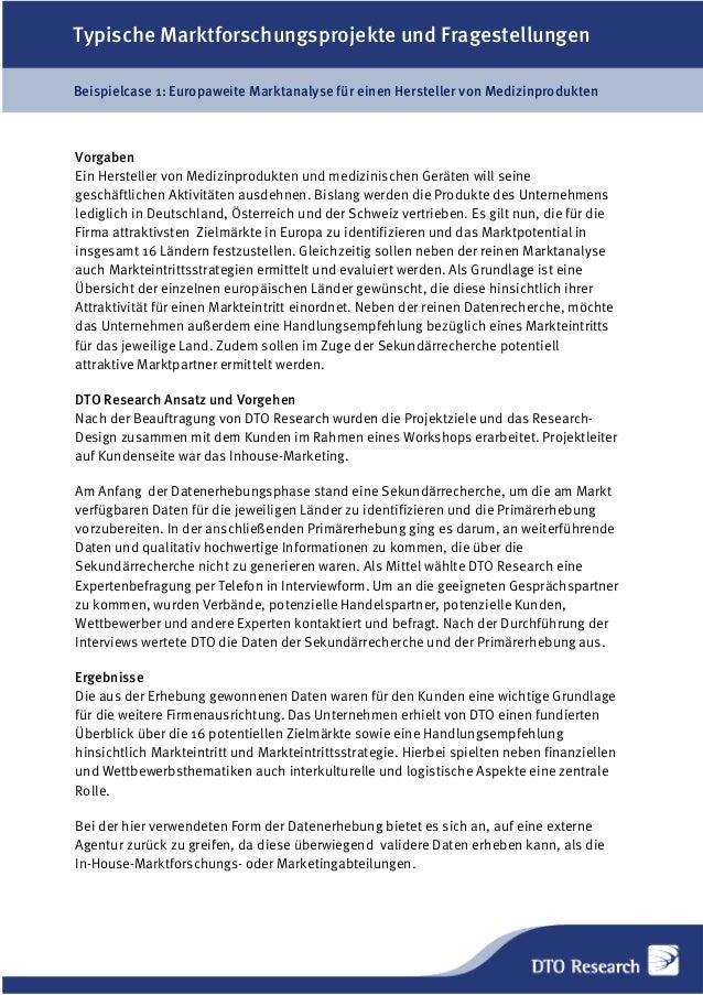 Typische Marktforschungsprojekte und Fragestellungen Beispielcase 1: Europaweite Marktanalyse für einen Hersteller von Med...