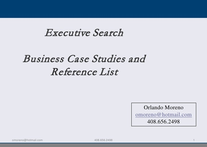 Executive Search        Business Case Studies and            Reference List                                               ...