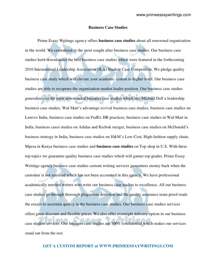 Business Case Studies<br />Prime Essay Writings agency offers business case studies about all renowned organization in the...