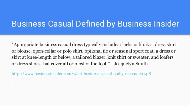 """b1c5d20ed62 Business Casual Defined by Business Insider """" ..."""