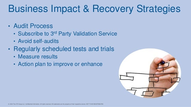 • Audit Process • Subscribe to 3rd Party Validation Service • Avoid self-audits • Regularly scheduled tests and trials • M...