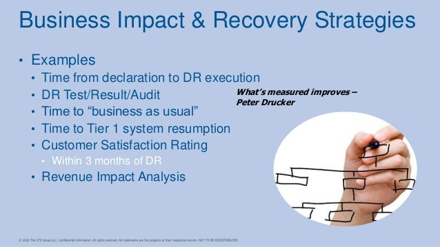 """• Examples • Time from declaration to DR execution • DR Test/Result/Audit • Time to """"business as usual"""" • Time to Tier 1 s..."""