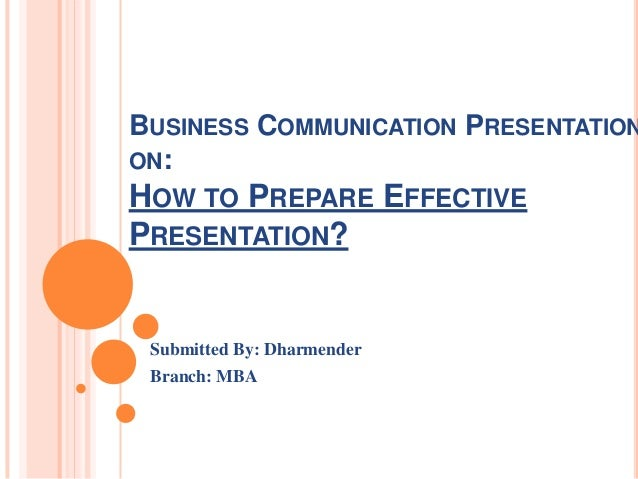 how to prepare and deliver effective presentation