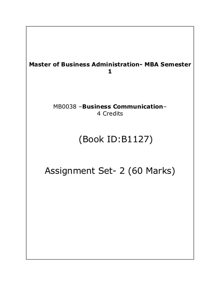 Mb0038 management process and organization behavior answer 4 credits