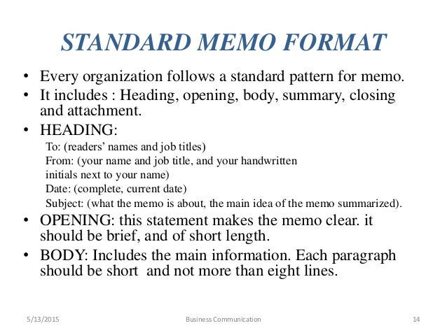 business communication memo In business communication the material flow from one person to another person or from many persons to different people this flow may either be inside the.