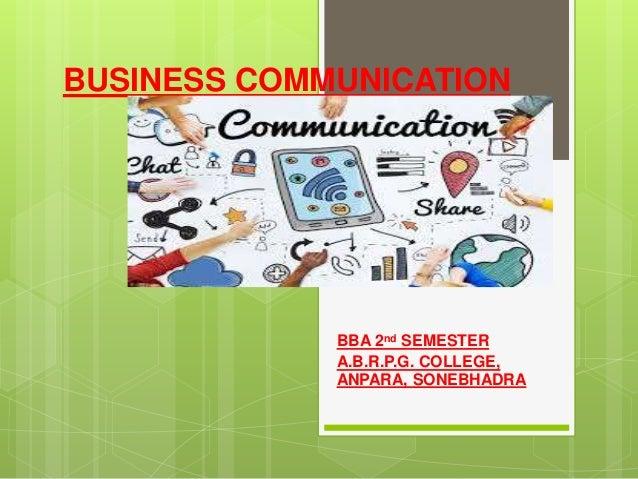 BUSINESS COMMUNICATION BBA 2nd SEMESTER A.B.R.P.G. COLLEGE, ANPARA, SONEBHADRA