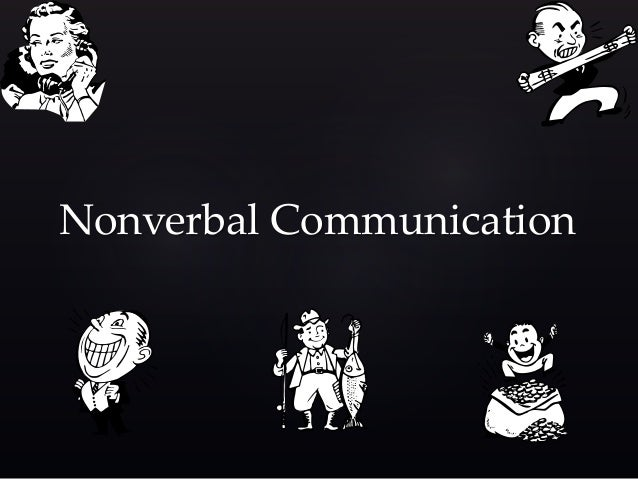 nonverbal experiments Choice #1 verbal and nonverbal communication first, complete these verbal and nonverbal communication experiments: 1) break 5 nonverbal rules you normally follow.