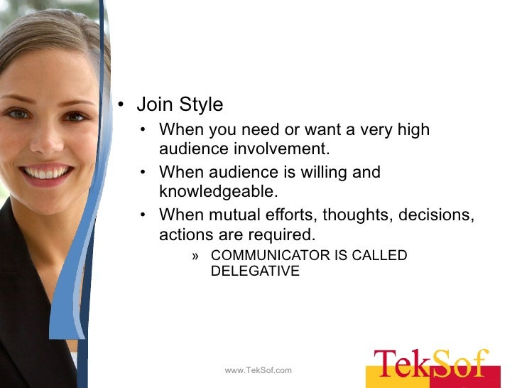 communication style tell sell confer join You tell when the accountability can't be shared, when the  and why, and  more particularly communicate this clearly to the people involved.