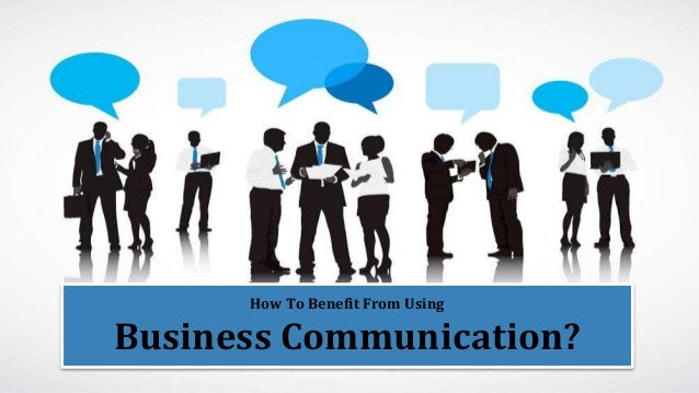 www.kommbox.com Excel Through Business Communication How To Benefit From Using Business Communication?