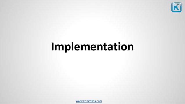 www.kommbox.com Implementation