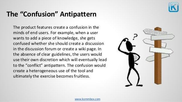 """www.kommbox.com The """"Confusion"""" Antipattern The product features create a confusion in the minds of end users. For example..."""