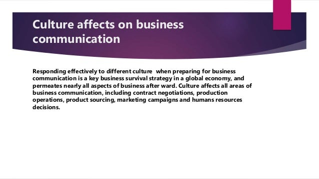 how culture affects your business Communicaid: business language courses | cross cultural awareness training  how culture impacts the way you think and speak english.